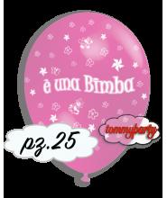 """Palloncino """"E' UNA BIMBA"""" cm30/12"""" rosa pz.25"""